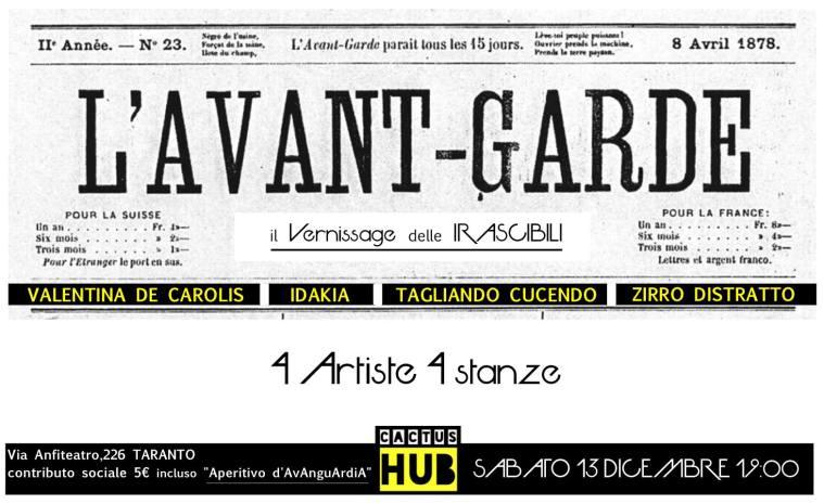 L'avant-garde Il vernissage delle irascibili, Cactus Hub Taranto